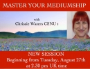 Master your Mediumship with Chrissie Walters CSNUt