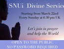 Divine Service  Open to the Public  Every Sunday at 6:30 pm UK time