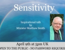 Sensitivity by Minster Mathew Smith - Inspirational Talk.