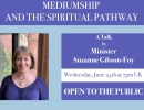 Mediumship and the Spiritual Pathway with Suzanne Gibson - Foy